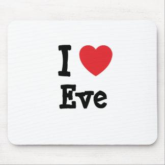 I love Eve heart T-Shirt Mouse Pad