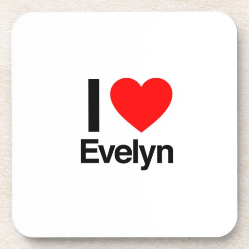 i love evelyn coaster