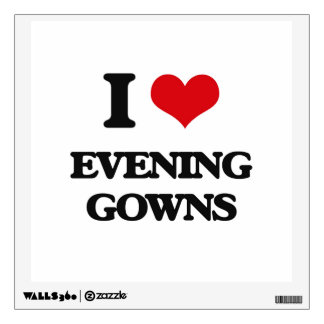 I love EVENING GOWNS Wall Stickers