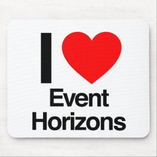i love event horizons mousepads