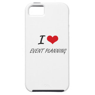 I love EVENT PLANNING iPhone 5 Cover