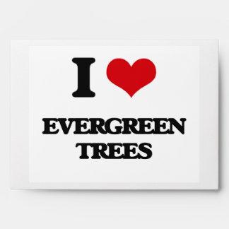 I love EVERGREEN TREES Envelopes