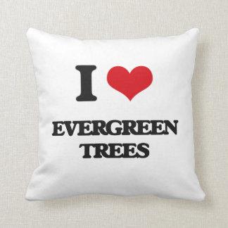 I love EVERGREEN TREES Pillow