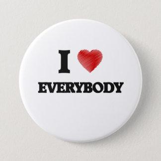 I love EVERYBODY Pinback Button