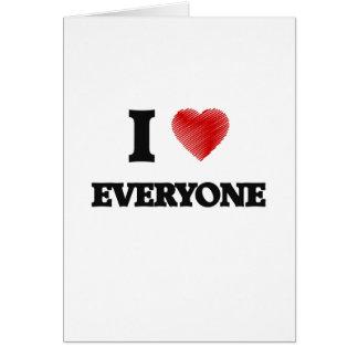 I love EVERYONE Card