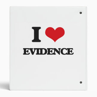 I love EVIDENCE 3 Ring Binder