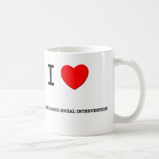 I Love EVIDENCE-BASED SOCIAL INTERVENTION Coffee Mug