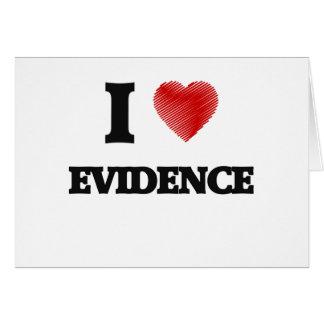 I love EVIDENCE Card