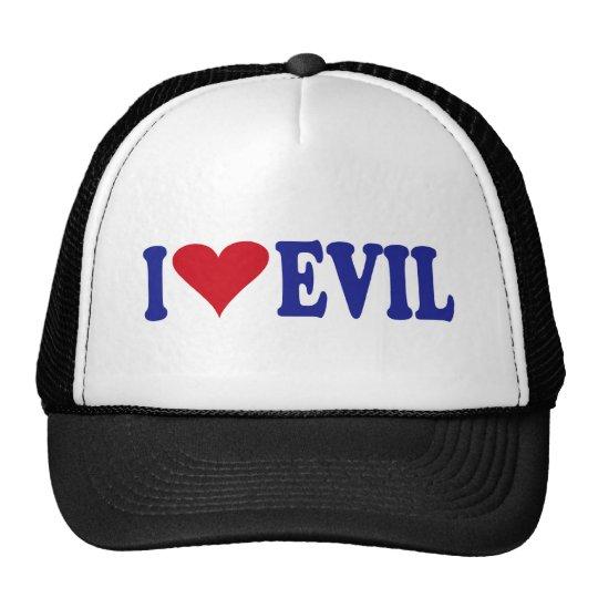 I Love Evil Trucker Hat