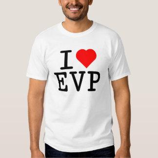 I love EVP T Shirt