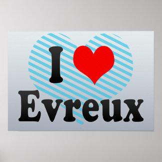 I Love Evreux, France Posters
