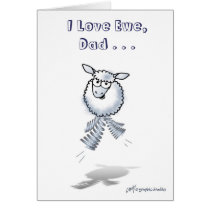 I Love Ewe, Dad . . . Card