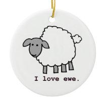 I Love Ewe Sheep Ceramic Ornament