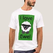I love Ewe! Tee