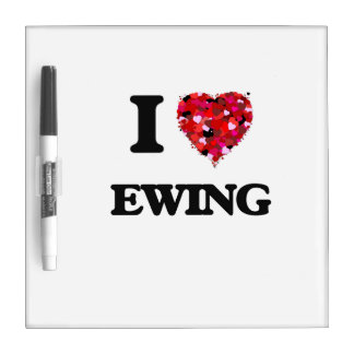 I Love Ewing Dry Erase Boards