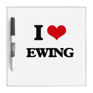 I Love Ewing Dry-Erase Boards