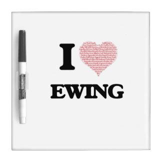 I Love Ewing Dry-Erase Whiteboard