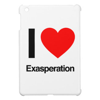 i love exasperation cover for the iPad mini