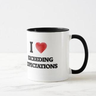 I love EXCEEDING EXPECTATIONS Mug