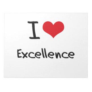 I love Excellence Notepad