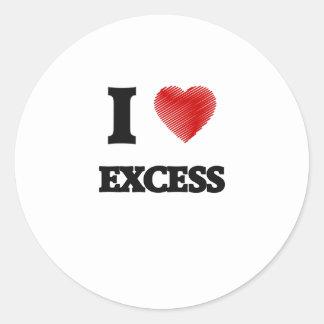 I love EXCESS Classic Round Sticker