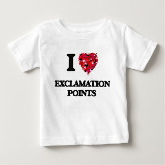 I love Exclamation Points T-shirts