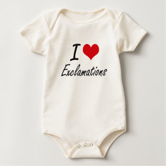 I love EXCLAMATIONS Baby Bodysuits