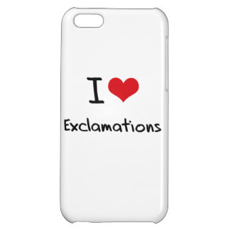 I love Exclamations iPhone 5C Cases