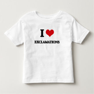 I love EXCLAMATIONS T-shirts