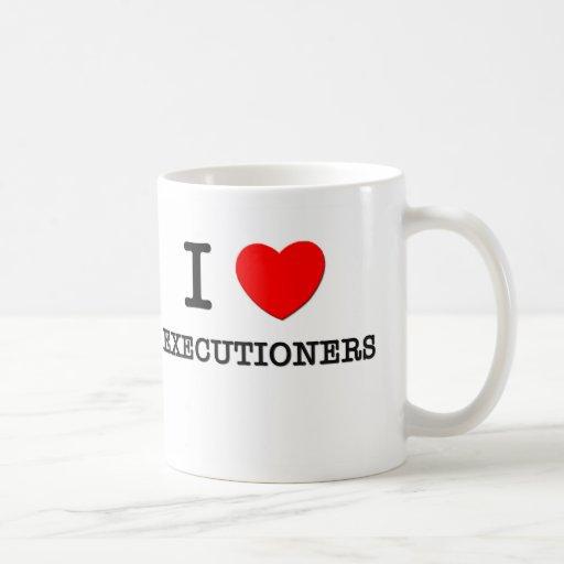 I love Executioners Classic White Coffee Mug
