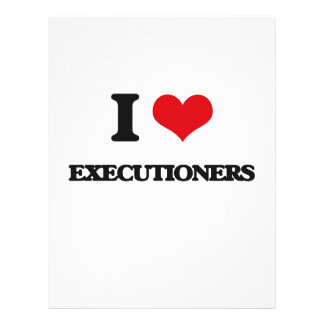 "I love EXECUTIONERS 8.5"" X 11"" Flyer"