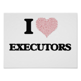 I love Executors (Heart made from words) Poster