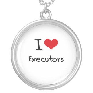I love Executors Necklaces