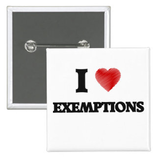 I love EXEMPTIONS Button