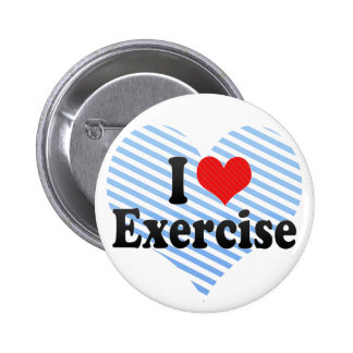 I Love Exercise 2 Inch Round Button