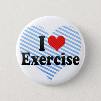 I Love Exercise Button