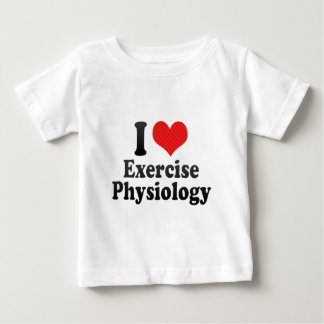 I Love Exercise Physiology Infant T-shirt