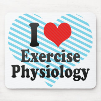 I Love Exercise Physiology Mouse Pad
