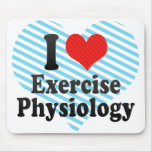 I Love Exercise Physiology Mousepads