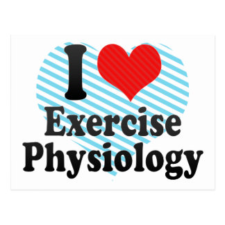 I Love Exercise Physiology Postcard