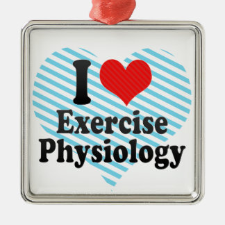 I Love Exercise Physiology Square Metal Christmas Ornament