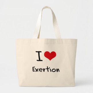 I love Exertion Tote Bags