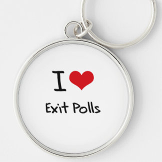 I love Exit Polls Key Chains