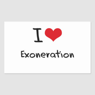 I love Exoneration Rectangle Sticker