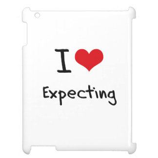 I love Expecting Case For The iPad 2 3 4