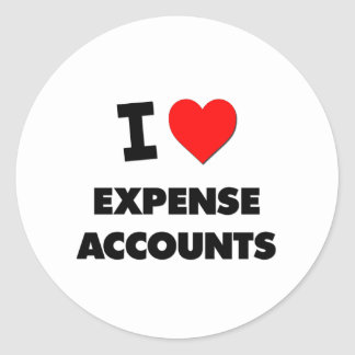 I love Expense Accounts Round Stickers