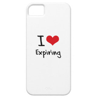 I love Expiring iPhone 5/5S Cover