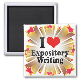 I Love Expository Writing 2 Inch Square Magnet