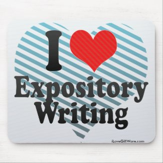I Love Expository Writing Mousepads