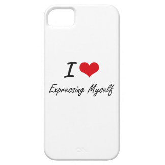 I love EXPRESSING MYSELF iPhone 5 Cover